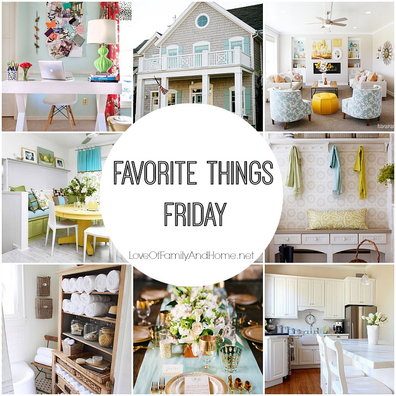 Favorite Things Friday #4 at LoveOfFamilyAndHome.net