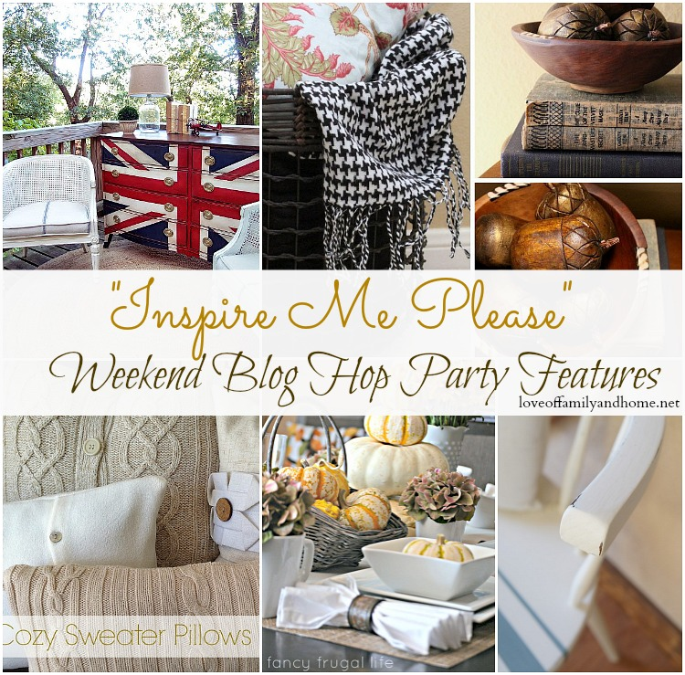 """Inspire Me Please"" Weekend Blog Hop #32 Party Features"