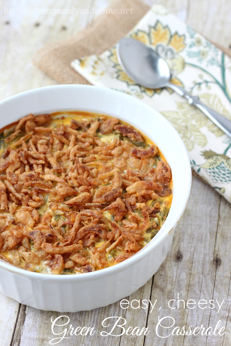 Easy Green Bean Casserole Recipe With Cheese Love Of Family Home