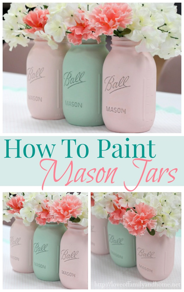How To Paint Mason Jars Love Of