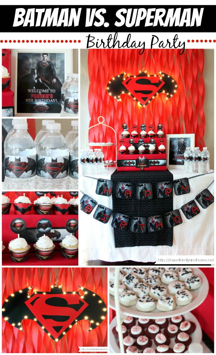 Batman vs. Superman Birthday Party - Love of Family & Home